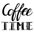 coffee time words vector image vector image