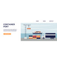 container port banner with lorry truck on cargo vector image vector image