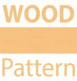 ultimate wood pattern vector image