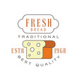 fresh bread traditional best quality logo estd vector image