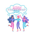 happy friendship day greeting card tree girls vector image