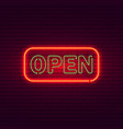 open neon sign on brick wall vintage signboard vector image