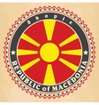 Vintage label cards of Macedonia flag vector image vector image