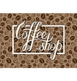 Coffee shop logo on coffee beans background for vector image