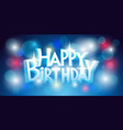 birthday greetings on a blue background vector image