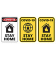 covid19-19 stay home vector image vector image