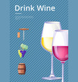 drink wine poster on blue vector image
