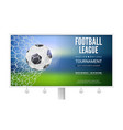billboard with movement of football ball game vector image vector image