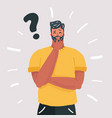 man thinking question doubt expression vector image vector image