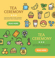 tea ceremony banner horizontal set vector image vector image