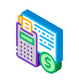 calculator coin isometric icon vector image vector image