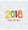happy new year 2018 abstract design template vector image vector image