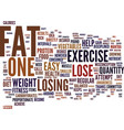 lose that belly and get fit text background word vector image vector image