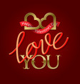 love you golden and fluid 3d lettering text with vector image