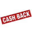 square grunge red cash back stamp vector image vector image