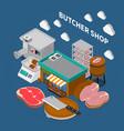 butchers shop isometric background vector image vector image