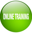 online training green round gel isolated push vector image vector image