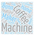Guide To Bunn Coffee Makers text background vector image vector image