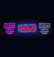 sold neon text sold neon sign design vector image vector image