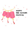 happy mid autumn festival pink lantern background vector image vector image