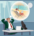 office worker dreams of working on tropical beach vector image vector image