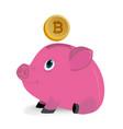bitcoins falling down in a piggy money box vector image