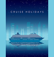 cruise liner and cityscape at night vector image