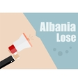 Albania lose Flat design business vector image vector image