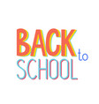 back to school banner design text sign or logo vector image vector image