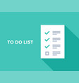 to do checklist or planning list tasks vector image vector image