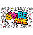 be mine word bubble vector image vector image