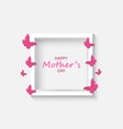 text and butterflies mothers day card vector image