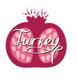 hand-drawn turkish lettering with pomegranate vector image vector image