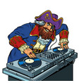 pirate music concept dj on vinyl turntables vector image
