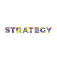 strategy concept retro colorful word art vector image