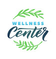 wellness center logo stroke green leaves vector image vector image