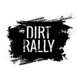 dirt rally road track tire gringe texture vector image