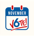 calendar page reminder to vote vector image vector image