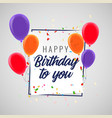 happy birthday celebration party background vector image vector image