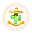 mexican poster - cactus with moustache in sombrero vector image