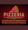 pizzeria neon light alphabet extra glowing font vector image