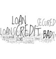 avail low cost finance through bad credit secured vector image vector image
