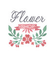 flower shop colorful logo badge in vintage style vector image vector image