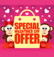 special valentines day offer card with monkeys vector image
