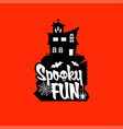 spooky fun with typography design vector image vector image