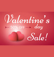 valentines day sale background with 3d red hearts vector image vector image