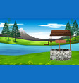 well in nature landscape vector image vector image
