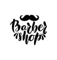 barber shop lettering greeting card vector image