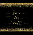 save date card with falling glitter confetti vector image vector image