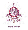 sweet dreams dreamcatcher vector image